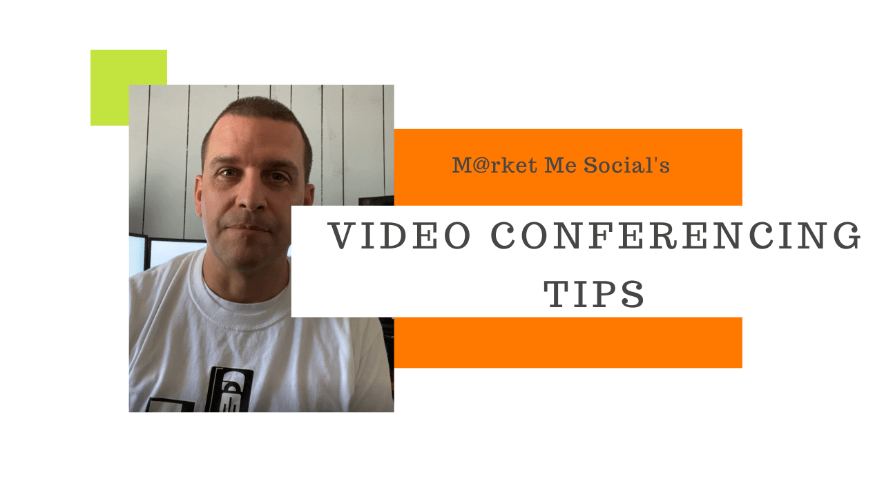 Video Conferencing Tips