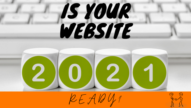 Here Comes the New Year: Is Your Website 2021 Ready?